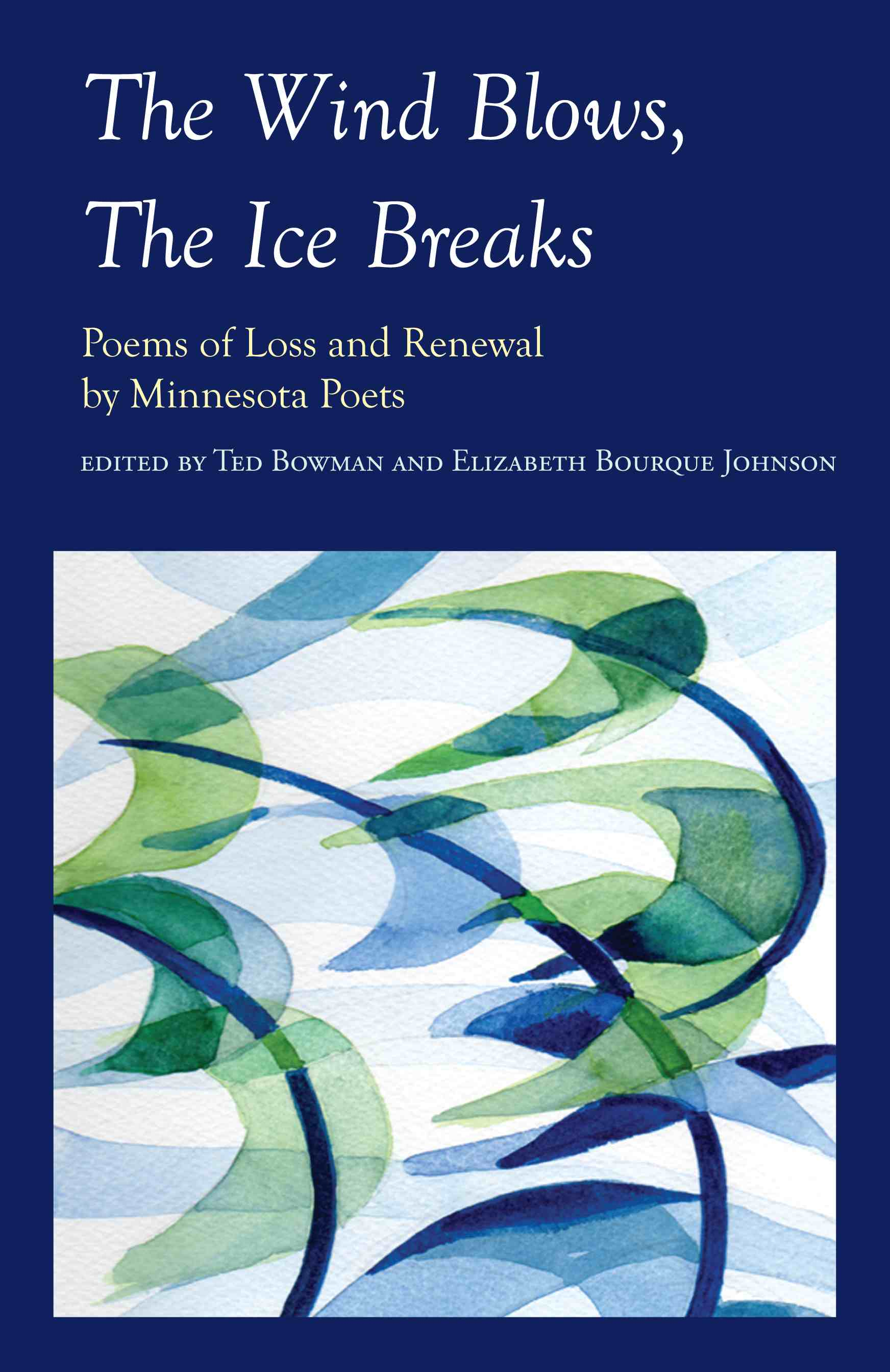 The Wind Blows, the Ice Breaks book cover